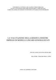 Visual for Actuarial award 2009 - Italy - La Valutazzione della Riserva Sinistri: Impiego di Modelli Lineari Generalizzati