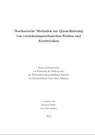 Visual for Actuarial award 2010 - Germany -Stochastische Methoden zur Quantifizierung von versicherungstechnischen Risiken und Kreditrisiken