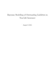 Visual for Actuarial award 2011 - UK - Bayesian Modelling of Outstanding Liabilities in Non-Life Insurance