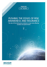Visual for Focus #23 - Pushing the edges of risk awareness and insurance: the role of the (re)insurance industry to cover risks affecting societies and governments